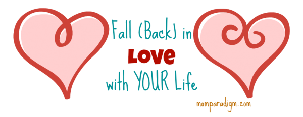 Fall Back in LOVE with YOUR Life